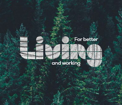 for better living and working